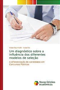 Um diagnóstico sobre a influência dos diferentes modelos de