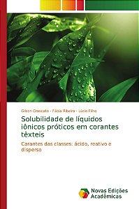 Solubilidade de líquidos iônicos próticos em corantes têxtei