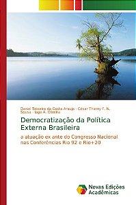 Democratização da Política Externa Brasileira