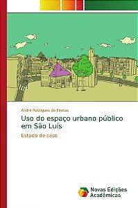 Uso do espaço urbano público em São Luís