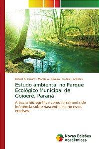 Estudo ambiental no Parque Ecológico Municipal de Goioerê; P