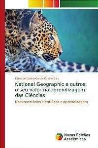 National Geographic e outros: o seu valor na aprendizagem da