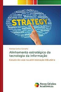Alinhamento estratégico da tecnologia da informação