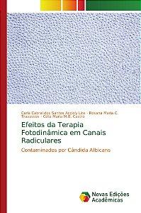 Efeitos da Terapia Fotodinâmica em Canais Radiculares