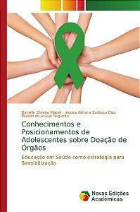Conhecimentos e Posicionamentos de Adolescentes sobre Doação
