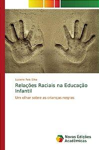 Relações Raciais na Educação Infantil
