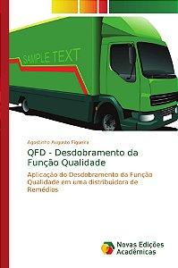 QFD - Desdobramento da Função Qualidade