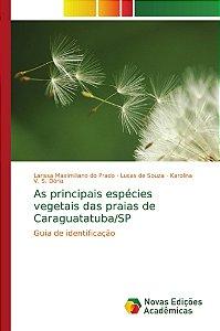 As principais espécies vegetais das praias de Caraguatatuba/