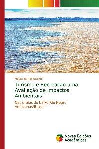 Turismo e Recreação uma Avaliação de Impactos Ambientais