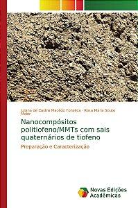 Nanocompósitos politiofeno/MMTs com sais quaternários de tio