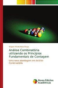 Análise Combinatória utilizando os Princípios Fundamentais d