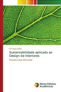 Sustentabilidade aplicada ao Design de Interiores