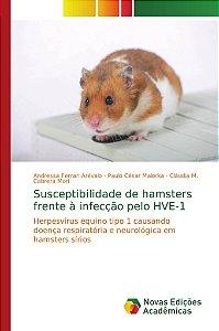 Susceptibilidade de hamsters frente à infecção pelo HVE-1