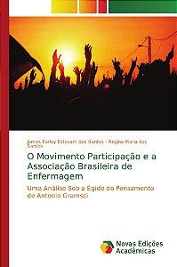 O Movimento Participação e a Associação Brasileira de Enferm