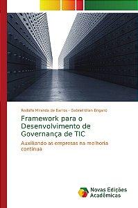 Framework para o Desenvolvimento de Governança de TIC