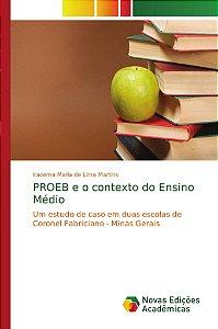 PROEB e o contexto do Ensino Médio