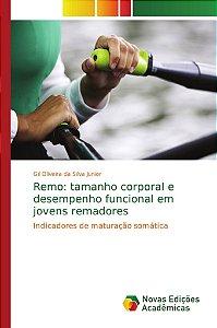 Remo: tamanho corporal e desempenho funcional em jovens rema