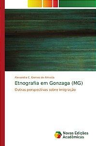 Etnografia em Gonzaga (MG)