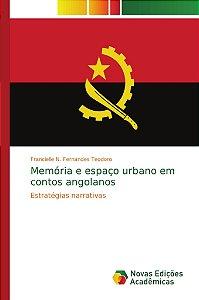 Memória e espaço urbano em contos angolanos