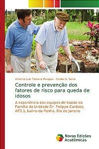 Controle e prevenção dos fatores de risco para queda de idos