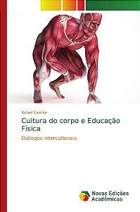 Cultura do corpo e Educação Física