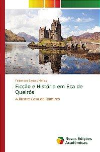 Ficção e História em Eça de Queirós