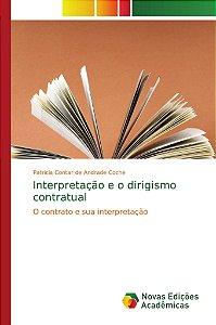 Interpretação e o dirigismo contratual