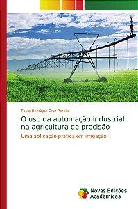 O uso da automação industrial na agricultura de precisão