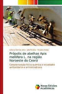 Própolis de abelhas Apis mellifera L. na região Noroeste do