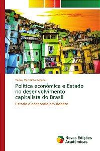 Política econômica e Estado no desenvolvimento capitalista d
