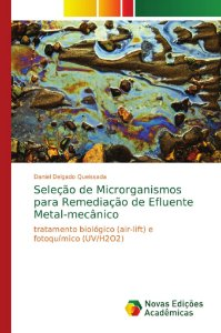 Seleção de Microrganismos para Remediação de Efluente Metal-