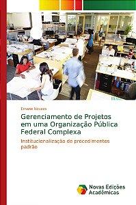 Gerenciamento de Projetos em uma Organização Pública Federal