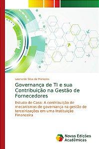 Governança de TI e sua Contribuição na Gestão de Fornecedore