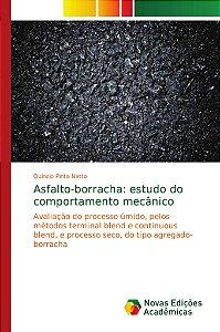 Asfalto-borracha: estudo do comportamento mecânico