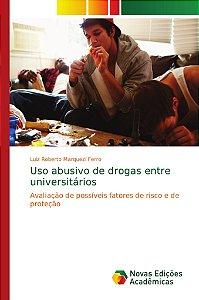 Uso abusivo de drogas entre universitários