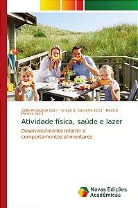 Atividade física; saúde e lazer