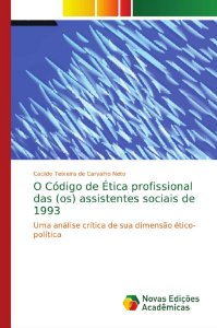 O Código de Ética profissional das (os) assistentes sociais
