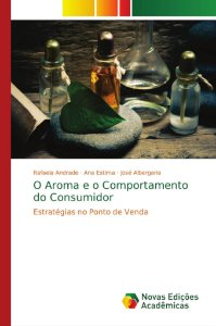 O Aroma e o Comportamento do Consumidor