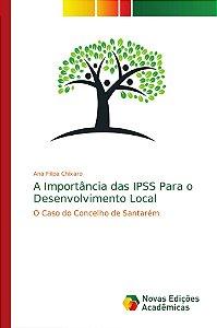 A Importância das IPSS Para o Desenvolvimento Local