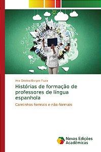 Histórias de formação de professores de língua espanhola