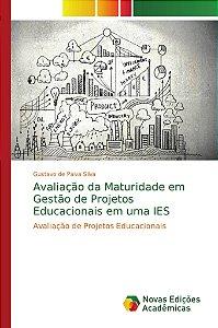 Avaliação da Maturidade em Gestão de Projetos Educacionais e