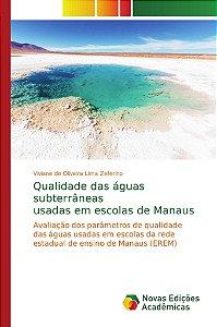 Qualidade das águas subterrâneas usadas em escolas de Manaus