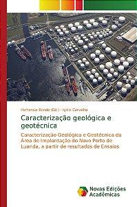 Caracterização geológica e geotécnica