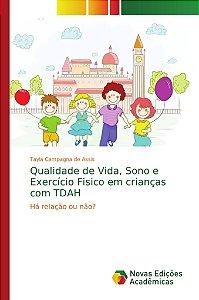 Qualidade de Vida; Sono e Exercício Fisico em crianças com T