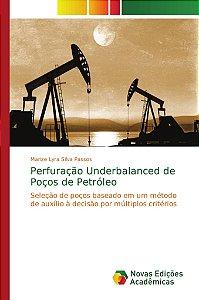 Perfuração Underbalanced de Poços de Petróleo