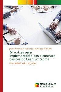 Diretrizes para implementação dos elementos básicos do Lean