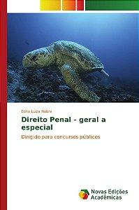 Direito Penal - geral a especial