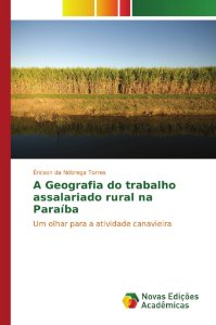 A Geografia do trabalho assalariado rural na Paraíba