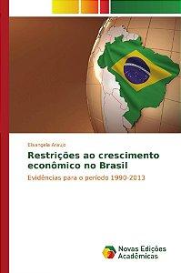 Restrições ao crescimento econômico no Brasil