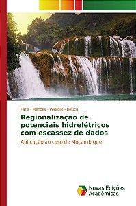 Regionalização de potenciais hidrelétricos com escassez de d